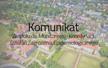 Komunikat Zespołu ds. Monitoringu i Koordynacji Działań Zagrożenia Epidemiologicznego w sytuacji zagrożenia koronawirusem
